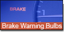 Brake Warning Bulbs