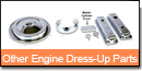 Other Engine Dress-Up Parts
