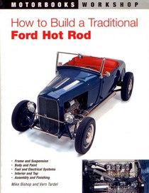 2000-2007 Ford Taurus Quayside Publishing Book How to Build a Traditional Ford Hot Rod