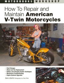 1987-1990 Honda_Powersports CBR_600_F Quayside Publishing Book How to Repair and Maintain American V-Twin Motorcycles