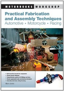 2000-2007 Ford Taurus Quayside Publishing Book Practical Fabrication and Assembly Techniques