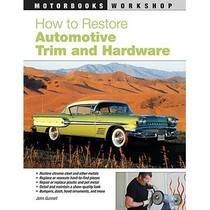 1978-1990 Plymouth Horizon Quayside Publishing Book How to Restore Automotive Trim and Hardware