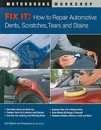2000-2007 Ford Taurus Quayside Publishing Book Fix It! How to Repair Automotive Dents, Scratches, Tears and Stains