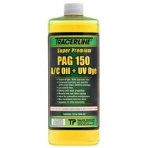2000-9999 Ford Excursion Tracer Products 32 oz. Bottle PAG 150 A/C Oil With Dye
